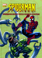 Marvel All Ages. Spiderman: ¡Desenmascarado por el Doctor Octopus!