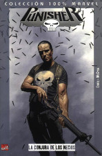 100% Marvel. Punisher: La Conjura de los Necios