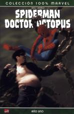 100% Marvel. Spiderman / Doctor Octopus: Año Uno