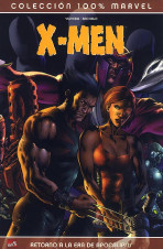 100% Marvel. X-Men: Retorno a la Era de Apocalipsis
