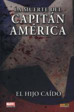 100% Marvel. El Hijo Caido: La muerte del capitán América
