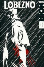 100% Marvel Noir: Lobezno