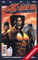 X-Men: El Fin - Libro 2. Héroes y mártires Vol.1 - Completa -