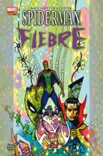 Marvel Graphic Novels. Spiderman: Fiebre