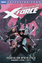 100% Marvel. Imposibles X-Force Vol.1 nº 1 - La solución apocalípsis