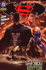 Superman / Batman: La Superchica de Krypton