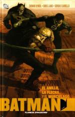 Batman: El Anillo, la Flecha y el Murciélago