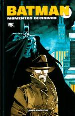 Batman: Momentos Decisivos