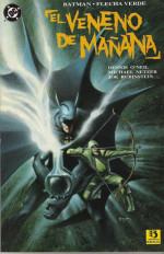 Batman / Flecha Verde: El Veneno de Mañana