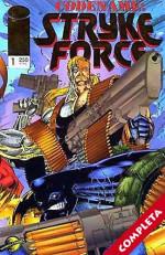 Codename: Stryke Force Vol.1 - Completa