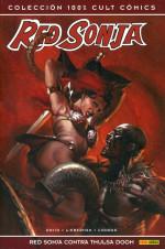 100% Cult Comics. Red Sonja. Red Sonja contra Thulsa Doom