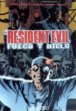 Resident Evil: Fuego y Hielo